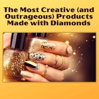 Diamond Manicure The Most Creative (and Outrageous) Products Made with Diamonds - Manicure